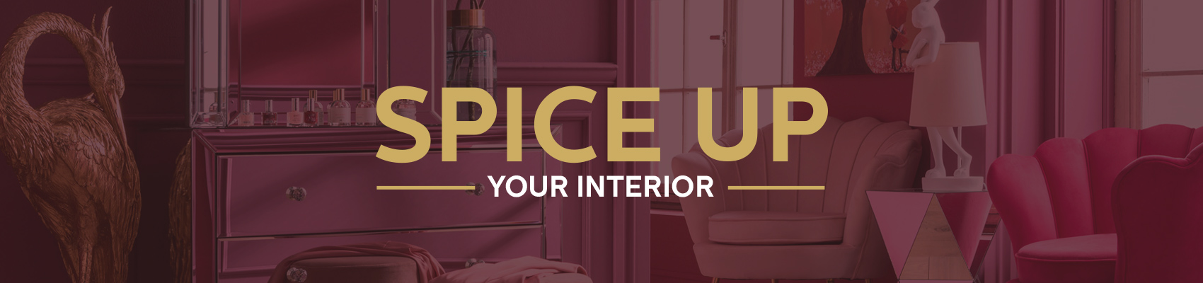Spice Up Your Interior
